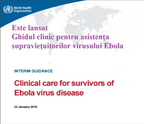 OMS a lansat ghidul clinic pentru asistența supraviețuitorilor virusului Ebola
